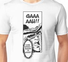 Even SpeedWagon is Afraid Unisex T-Shirt