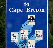 Welcome To Cape Breton Sign. by Robin M. Monk