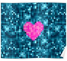 I Love Every Pixel of You Poster