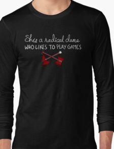 She's a Radical Dame Long Sleeve T-Shirt