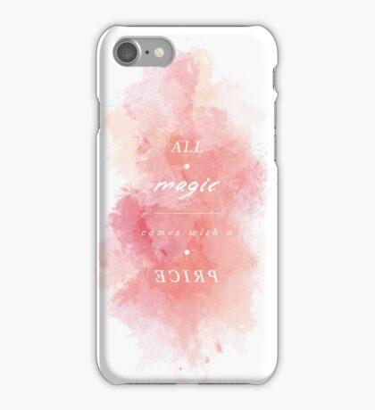 A L L - M A G I C - C O M E S - W I T H - A - P R I C E iPhone Case/Skin
