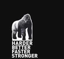 SILVERBACK - HARDER, BETTER, FASTER, STRONGER Unisex T-Shirt