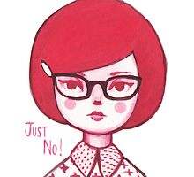 Just No! by Emma Hampton
