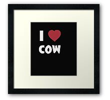 I Love Cow - Tshirts & Hoddies Framed Print