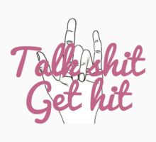 talk shit ☆ get hit  by icecreamonster