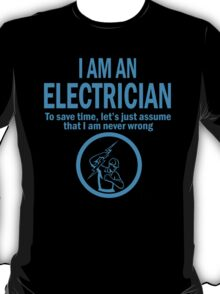 I'M AN ELECTRICIAN T-Shirt