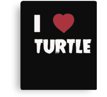 I Love Turtle - Tshirts & Hoddies Canvas Print