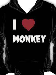 I Love Monkey - Tshirts & Hoddies T-Shirt