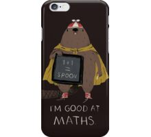 i'm good at maths iPhone Case/Skin