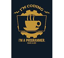 programmer : I'm coding. I am a programmer - Gold Photographic Print