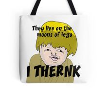 They live on the moons of iego I think... Tote Bag