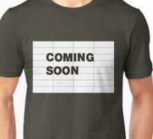 COMING SOON Unisex T-Shirt
