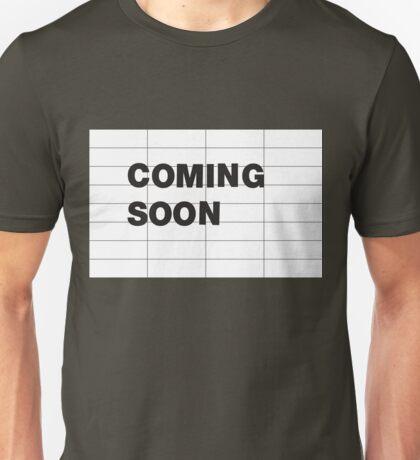 COMING SOON Unisex T-Shirt