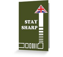 Stay Sharp Greeting Card