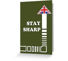 Stay Sharp Greeting Card