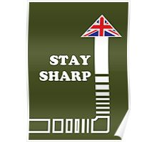 Stay Sharp Poster