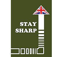 Stay Sharp Photographic Print