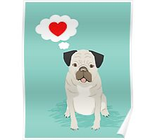 Valentines Pug with Heart - I Love You - Heart, pug, dog, cute, trendy Poster