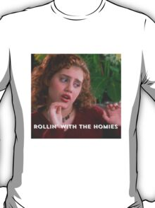 Tai Frasier Clueless Movie Rolling with the Homies T-Shirt