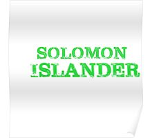 Smart Good Looking Solomon Islander T-shirt Poster