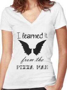 """I Learned it From the Pizza Man"" Castiel Quote  Women's Fitted V-Neck T-Shirt"