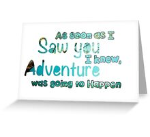 Winnie The Pooh Quote  Greeting Card