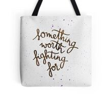 """Harry Potter """"Something worth fighting for"""" Tote Bag"""