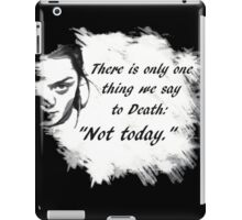 """""""Not today."""" iPad Case/Skin"""