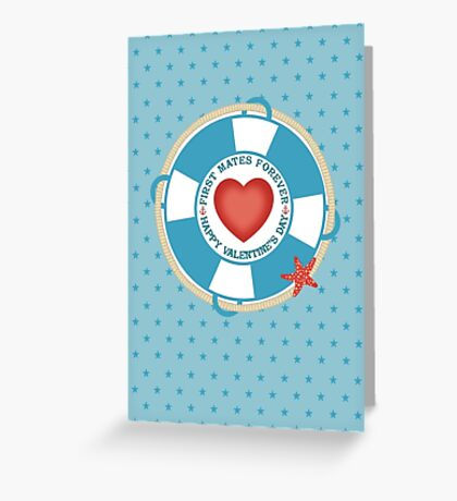 first mates forever nautical love Valentines Day Greeting Card