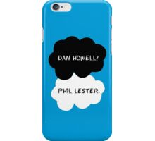 Dan Howell? Phil Lester. (The fault in our stars) iPhone Case/Skin