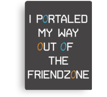 I Portaled My Way out of the Friendzone - White Text Canvas Print