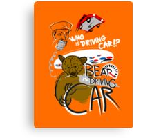 Bear is Driving Car! Canvas Print