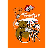 Bear is Driving Car! Photographic Print