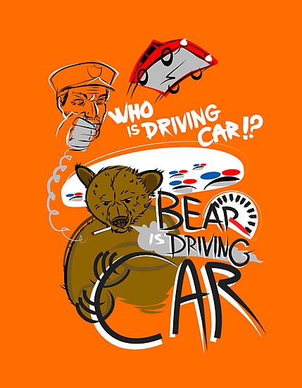 Bear is Driving Car! by PleaseBelieve