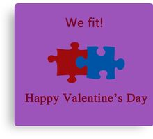 We Fit (Jigsaw Valentines) Canvas Print
