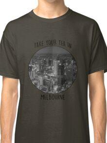Melbourne! Classic T-Shirt
