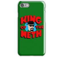 King of the Meth iPhone Case/Skin