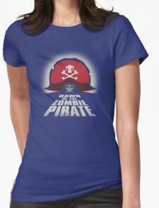 Dawn of the Zombie Pirate Womens T-Shirt