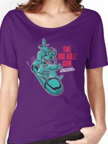 The Big Kill Gun Women's Relaxed Fit T-Shirt