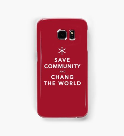 Save Community & Chang the World Samsung Galaxy Case/Skin