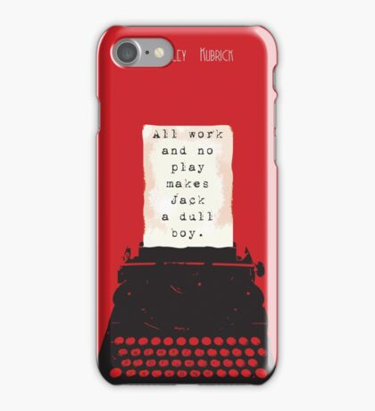 Shining - Jack is a dull boy iPhone Case/Skin