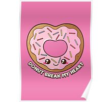 Donut Break My Heart Poster