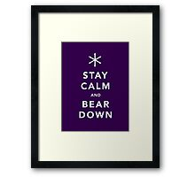 Keep Calm and Bear Down Framed Print