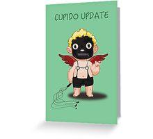 Cupido Update Greeting Card