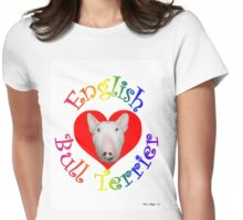 English Bull Terrier! Womens Fitted T-Shirt