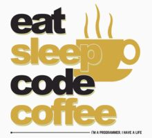 Programmer : eat, sleep, code, coffee Kids Clothes