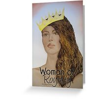 Woman of Royalty Greeting Card