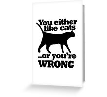 Cat person  humor Greeting Card