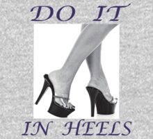 DO IT IN HEELS by Reese Forbes
