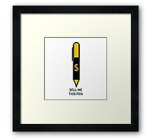 THIS PEN IS FOR SALE Framed Print